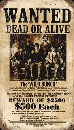 Old West Wanted Poster for Butch Cassidy and The Sundance Kid and affiliates Films Western, Western Theme, Western Art, Western Signs, Wild West Outlaws, Westerns, Famous Outlaws, Old West Photos, The Wild Bunch