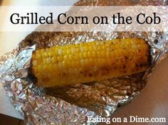 * grilled - corn on the cob