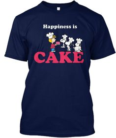 In My Family Happiness Is Red Cake! Navy T-Shirt Front