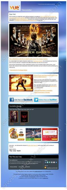 Company: Vue Entertainment Ltd.   Subject: Hello Neil, win a Blackberry with The Hunger Games, plus book now for The Pirates!         INBOXVISION, a global email gallery/database of 1.5 million B2C and B2B promotional email/newsletter templates, provides email design ideas and email marketing intelligence. www.inboxvision.c... #EmailMarketing  #DigitalMarketing  #EmailDesign  #EmailTemplate  #InboxVision  #SocialMedia  #EmailNewsletters