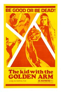 """The Kid with the Golden Arm (1979) """"Jin bei tong"""" (original title) Stars: Chien Sun, Meng Lo, Feng Lu ~  Director: Cheh Chang"""