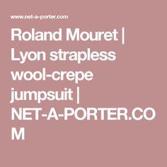 Roland Mouret   Lyon strapless wool-crepe jumpsuit   NET-A-PORTER.COM