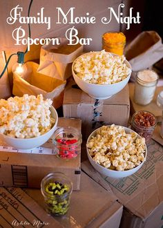 we love family movie night, dress it up with an easy popcorn bar