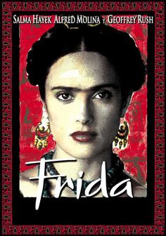 Frida Directed by Julie Taymor. With Salma Hayek, Alfred Molina, Geoffrey Rush, Mía Maestro. A biography of artist Frida Kahlo, who channeled the pain of a crippling injury and her tempestuous marriage into her work. Frida Film, Frida Movie, Diego Rivera, Salma Hayek, Into The Wild, Edward Norton, Ashley Judd, Diego Luna, Jesse James