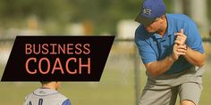 Choosing a Business Coach: Weeding Out the Hucksters