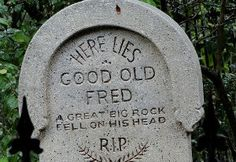 Funny Epitaph on Headstone