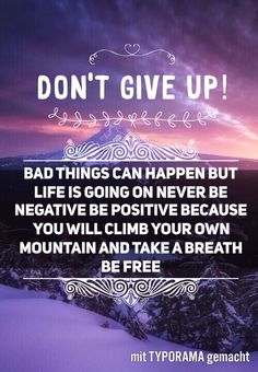 Don't Give Up, Take That, Text Pictures, Take A Breath, Poems, Writer, Advice, Positivity, English