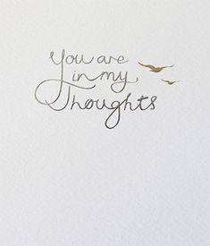 You are in my thoughts pewter and blue foiled and embossed condolence greeting card, Thinking of you Sympathy Messages, Sympathy Quotes, Sympathy Gifts, Sympathy Cards, Sympathy Wishes, Condolences Quotes, Greeting Cards, Thinking Of You Images, Frases