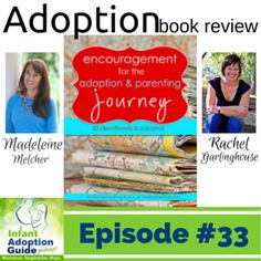 IAG033: Encouragement for the Adoption & Parenting Journey with Rachel Garlinghouse & Madeleine Melcher - Infant Adoption Guide