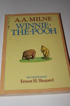 Winnie the Pooh book - seems to actually improve with age.