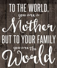 Love this mom quote