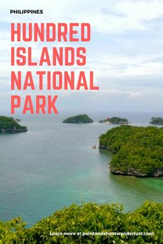 Hundred Islands National Park | Pangasinan, Philippines | Southeast Asia | Asia travel | Where to go in Philippines