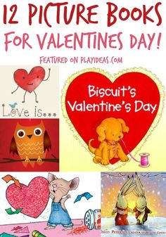 Twelve of the BEST books for Valentine's day. Enjoy special time with your child as you share these treasures.