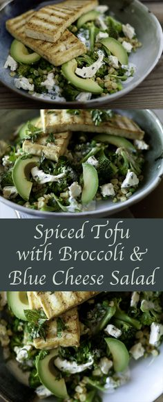 Spiced Tofu with Broccoli and Blue Cheese Salad - Life Currents