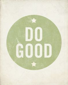 Do Good 8x10 Art Print Typography Quote Motivational by LuciusArt