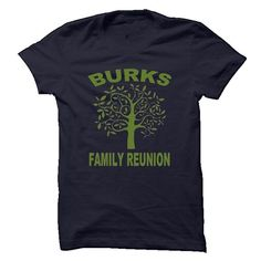 Awesome Tee BURKS FAMILY REUNION T shirt