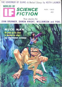 scificovers: Ifvol 13 no 5 November 1963. Cover by Jack Gaughan illustratingMuck Man by Fremont Dodge.