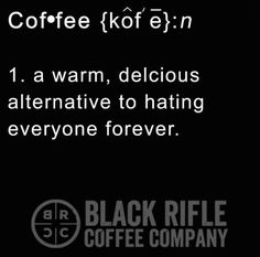 Black Rifle Coffee Company is a SOF veteran-owned coffee company, serving premium coffee and culture to people who love America. Buy Coffee Beans, Coffee Is Life, I Love Coffee, Coffee Art, Black Coffee, My Coffee, Coffee Shop, Coffee Mugs, Miele Coffee Machine