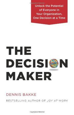 Book recommendations about The Decision Maker from people you follow on Twitter. Who makes the important decisions in your organization? Strategy, product development, budgeting, compensation—such key decisions typically are made by company leaders. ...