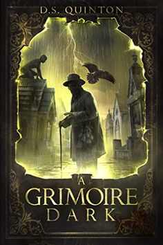 "Read ""A Grimoire Dark A Horror Thriller"" by D. Quinton available from Rakuten Kobo. An Orphan Girl. A Hellish Spirit. A fight for more than just her life. When Del Lareaux leaves the St. Cover Art, Dark Books, Dark Spirit, Orphan Girl, Lost Soul, Got Books, Weird World, Self Publishing, Great Stories"