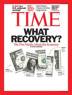 Cover Story: The 5 Myths of the American Recovery | June 20, 2011