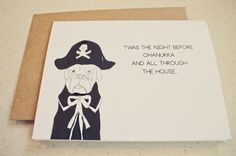 """Front: 'TWAS THE NIGHT BEFORE CHANUKKA AND ALL THROUGH THE HOUSE...  Inside: EVERYONE WAS JEWISH    You will have your Jewish friends shvitzing and kibitzing with this crowd pleaser.    Each 4"""" x 5.5"""" PIRATEMACEY card is handmade on heavy duty card stock. Each personalized item comes with a recyc..."""
