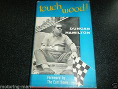 TOUCH-WOOD-DUNCAN-HAMILTON-JAGUAR-C-D-TYPE-LE-MANS-1953-1954-1955-1956-1957 Jaguar Cars, Le Mans, Formula 1, Hamilton, Heaven, Racing, Touch, Type, Wood