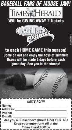 ATTN MJ Baseball Fans! To enter online, provide the required info and submit to Darlene Catling at darlene@mjtimes.sk.ca Mj, Fans, Events, Baseball