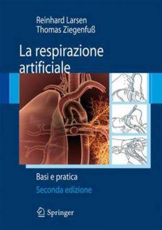 La #respirazione artificiale. basi e pratica edizione Springer verlag  ad Euro 63.71 in #Springer verlag #Medicina