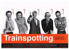 Trainspotting was one of those moves that blew my mind as a teen.
