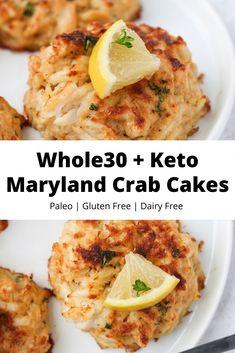 Maryland Crab Cakes, Paleo Whole 30, Whole 30 Recipes, Whole Recipe, Seafood Recipes, Cooking Recipes, Healthy Recipes, Paleo Food, Paleo Dairy