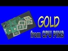 GOLD RECOVERY (Green Fiber CPU Pins) - YouTube