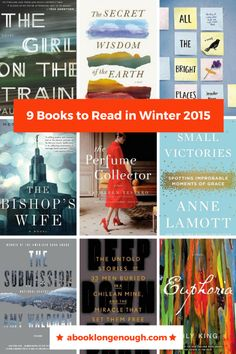 Nine books I can't wait to read in Winter 2015. FIction and non-fiction chosen by a librarian.