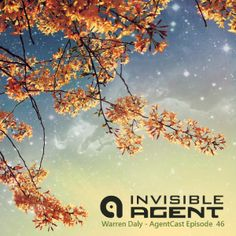 Warren Daly - AgentCast Episode 46 - Invisible Agent Records