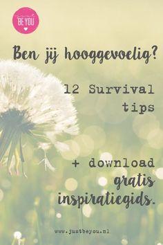 Ben jij Hooggevoelig? 12 survival tips en gratis download inspiratiegids