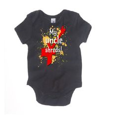 My Uncle Shreds Baby Infant Onesie Graphic tee by MoshPitKids