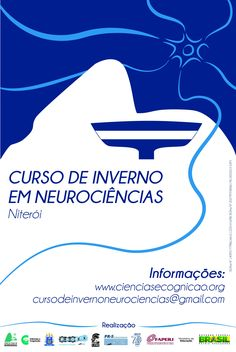 III Curso de Inverno em Neurociências do Rio de Janeiro / IX Curso de Férias em Neurociências – Rio de Janeiro – 22/07/2017