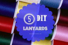 5 #diy lanyard tutorials #crafts #nametags