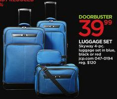 Skyway 4-pc. Luggage Set from JCPenney $39.99 (67% Off) - IN STORE: 8PM Thursday-1PM Friday | JCP.COM: ALL DAY THANKSGIVING-1PM CST Friday.