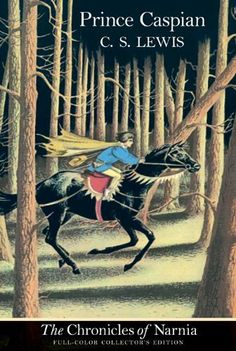 Prince Caspian: The Return to Narnia - by C.S. Lewis