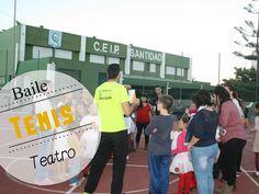 Tenis Baile Teatro y Juego de Pistas en el Ceip Santidad