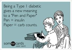 """Being a Type 1 diabetic gives a new meaning to a """"Pen and Paper"""" Pen = insulin Paper = carb counts."""