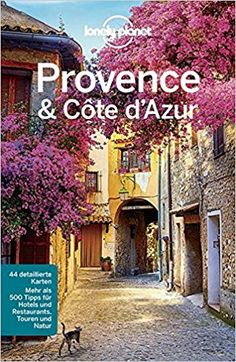 Lonely Planet Reiseführer Provence, Côte d'Azur, Deutsch: Amazon.de: Emilie Filou