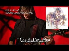 The Guitar Man - Bread (1972) Remastered FLAC Audio HD 1080p - YouTube