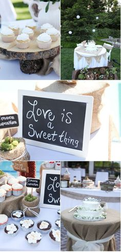 I love the chalkboad idea or just the saying with the cupcakes and cookies!