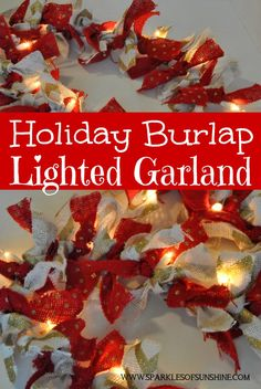 Can you use scissors? Tie a knot? That& all it takes to make this beautiful holiday burlap lighted garland for your home this holiday season! Burlap Garland, Rag Garland, Ribbon Garland, Fabric Garland, Light Garland, Burlap Ribbon, Garland Ideas, Burlap Ornaments, Vintage Ornaments