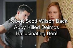Days of Our Lives Spoilers: Ben Returns To DOOL - Did Abigail Kill Deimos On Halo, Hallucinating He Was Ben?