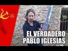 El verdadero Pablo Iglesias