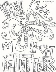 You Make My Heart Flutter Butterfly Valentine Find This Pin And More On Coloring Pages
