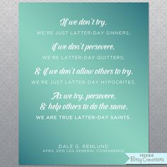 Renlund Free Printable April 2015 LDS General Conference Quote Free Printable by BitsyCreations #ldsconf